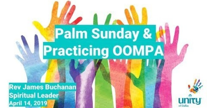 """""""Practicing OOMPA"""" Palm Sunday"""